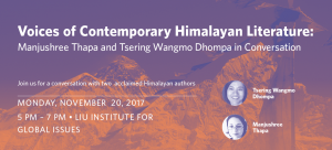 Voices of Contemporary Himalayan Literature: Manjushree Thapa and Tsering Wangmo Dhompa in Conversation
